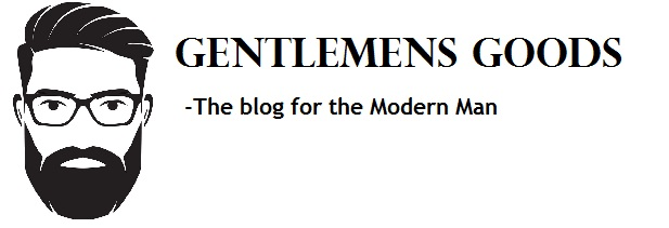 Gentlemens Goods - The Ulitmate Mens lifestyle Blog